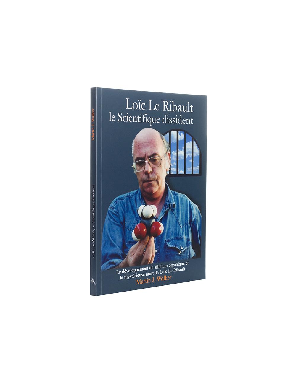 """""""Loïc Le Ribault: Le Scientifique dissident"""""""